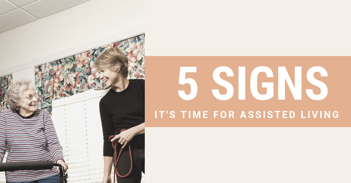 5-Signs-Its-Time-for-Assisted-Living-Blog-Banner