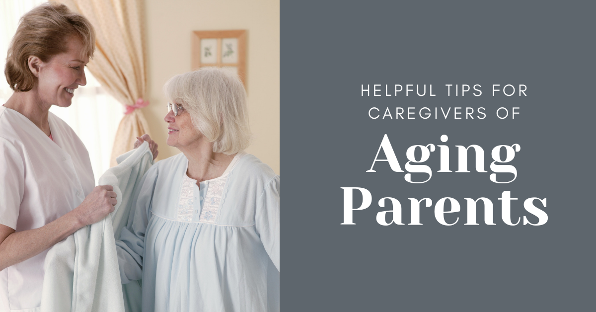 Helpful-Tips-for-Caregivers-of-Aging-Parents-blog-banner