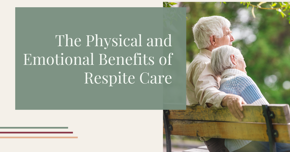Physical-and-emotional-benefits-of-respite-care-for-caregivers-blog-banner
