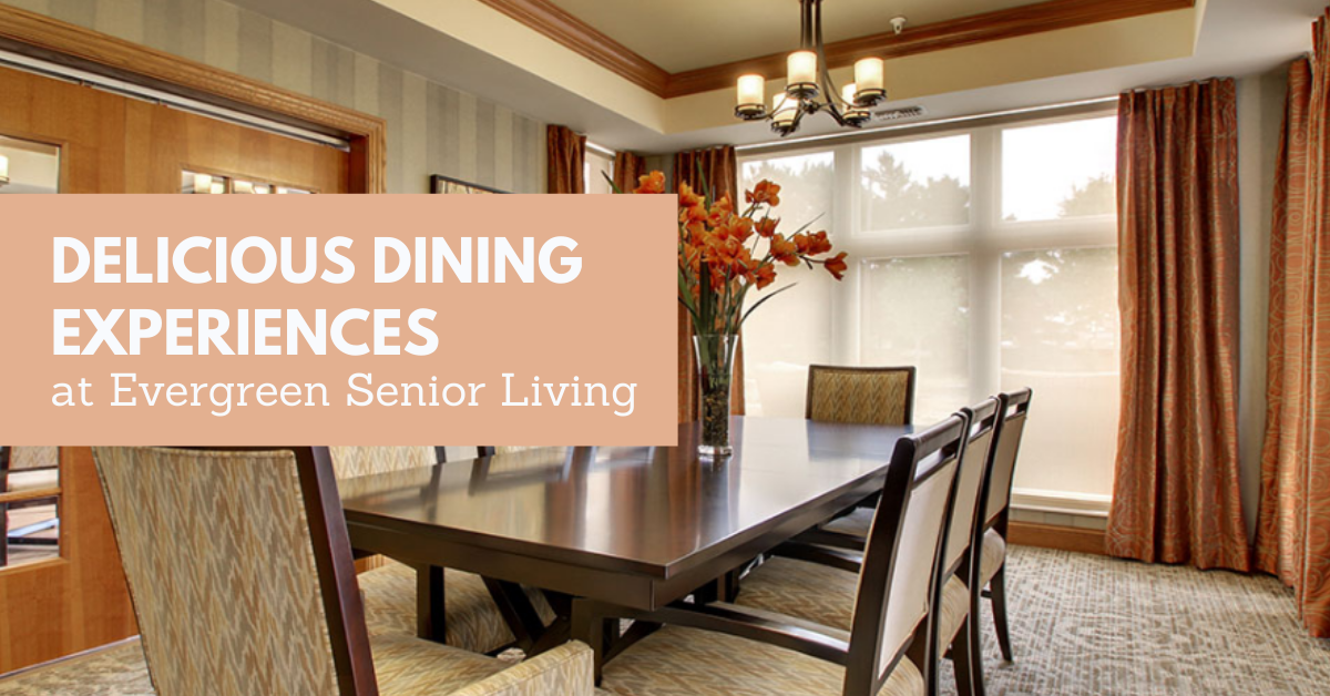 Delicious-Dining-Experiences-at-Evergreen-Senior-Living-Blog-Banner
