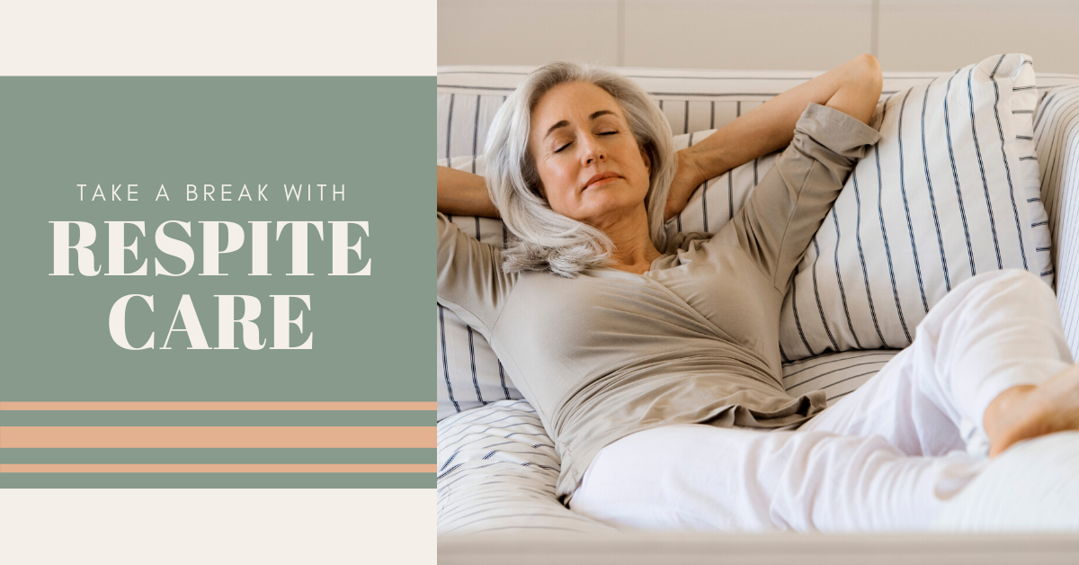 Take a Break with Respite Care Blog Banner