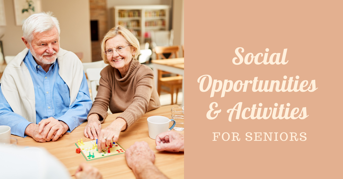 Social Opportunities and Activities for Seniors Blog Banner