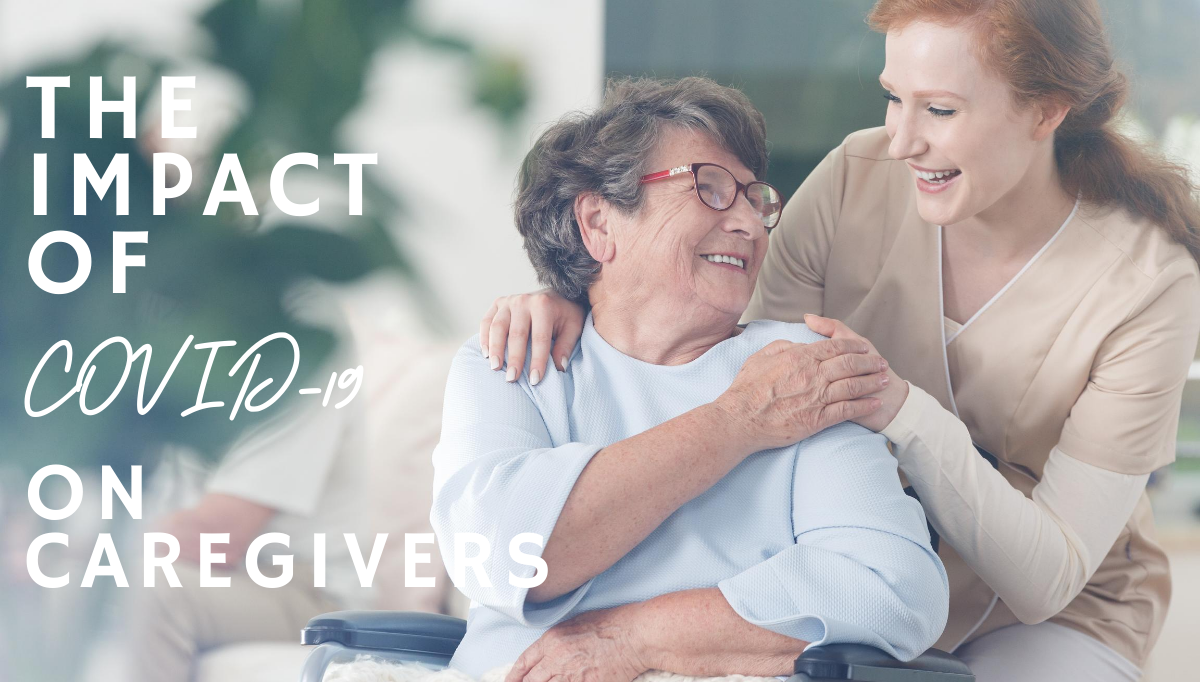 The-Impact-of-COVID-19-on-Caregivers-Blog-Banner