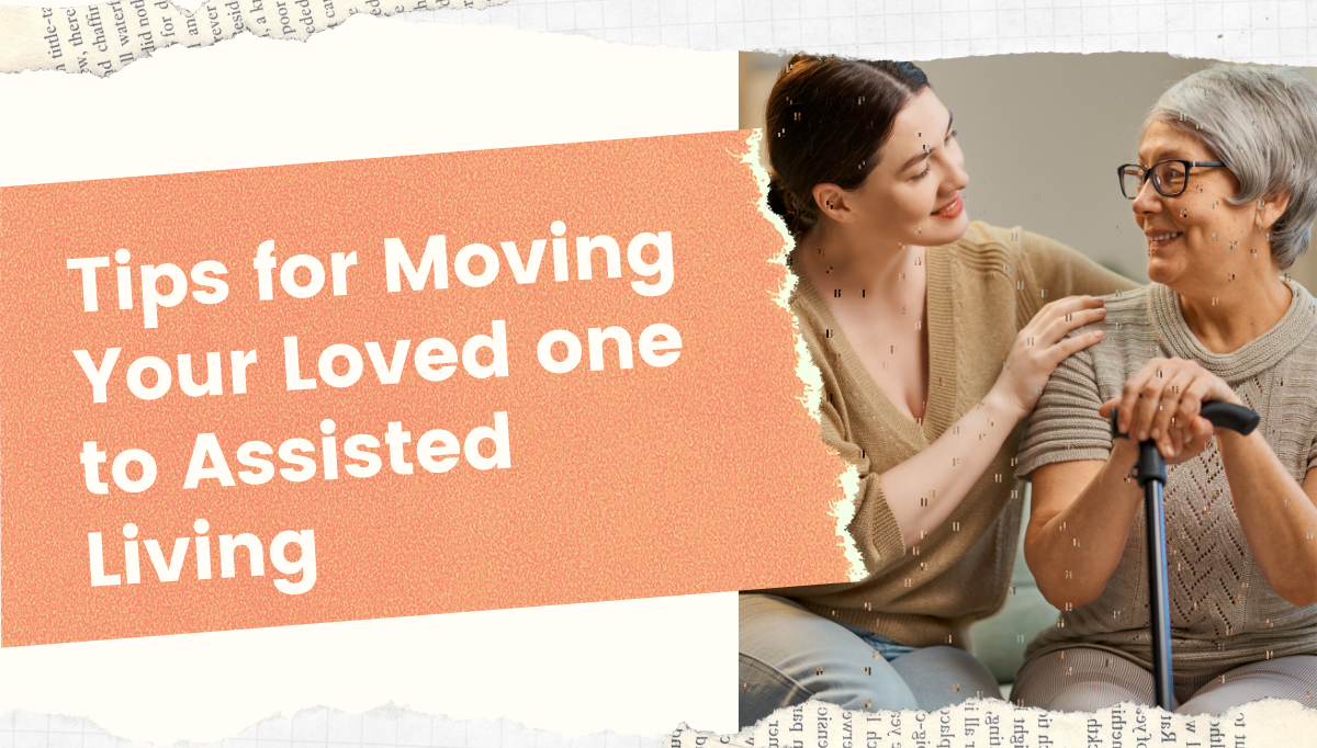Tips-for-Moving-Your-Loved-One-to-Assisted-Living-blog-banner