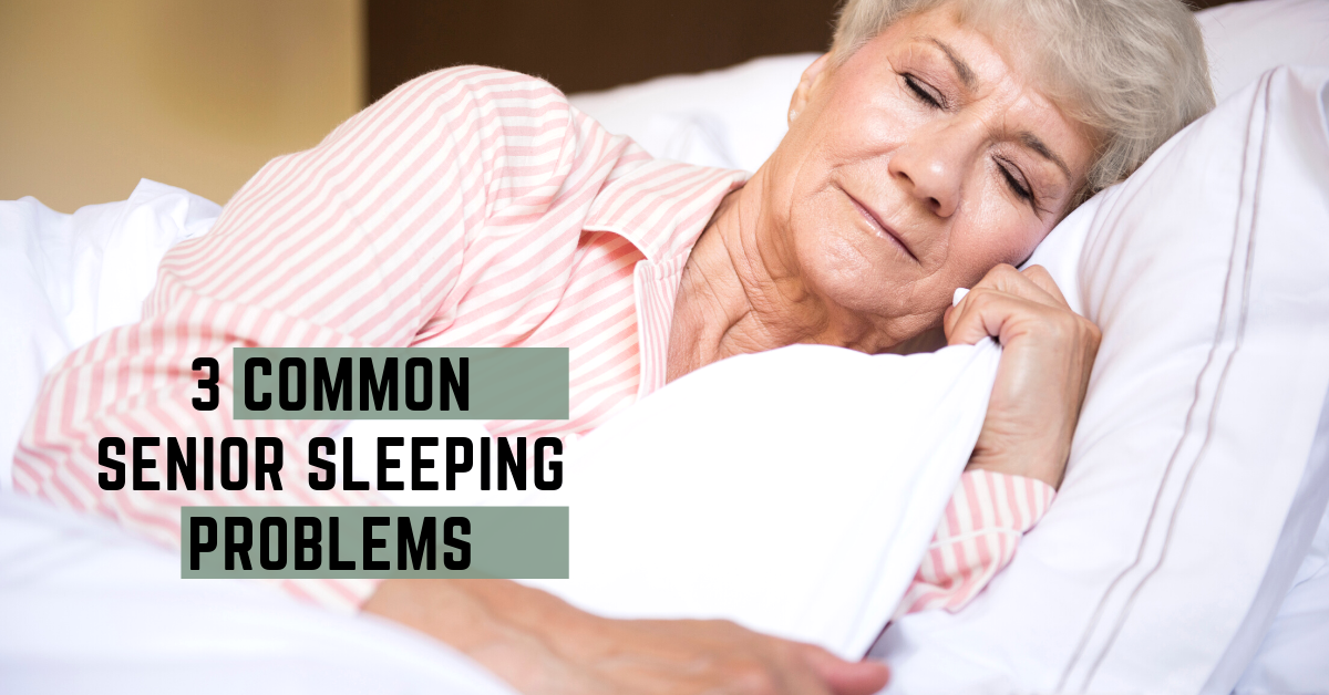 Common-Senior-Sleeping-Problems-Blog-Banner08.31.20