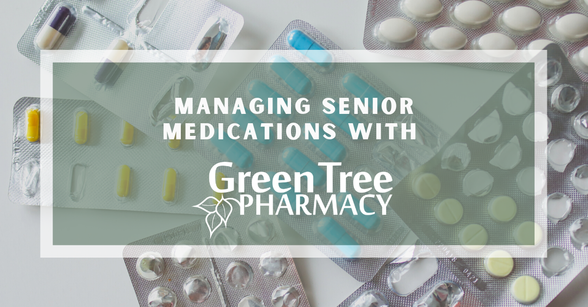Managing-Senior-Medications-with-Green-Tree-Pharmacy-Blog-Banner