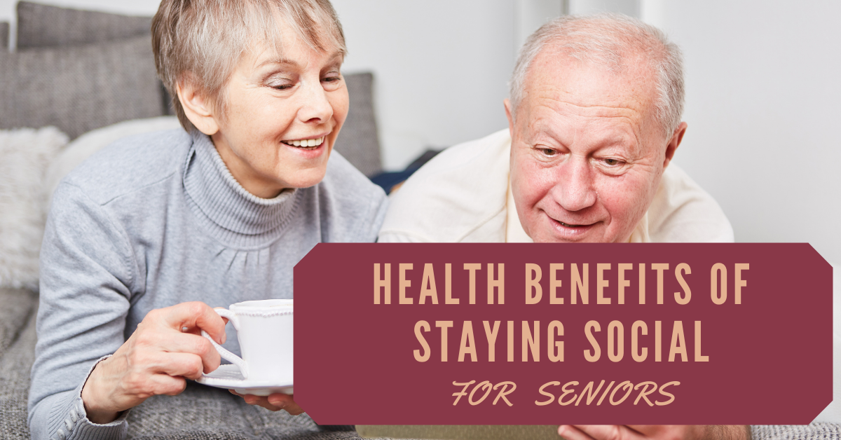 Health-Benefits-of-Staying-Social-for-Seniors-Blog-Banner