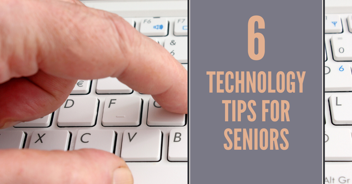 6-Technology-Tips-for-Seniors-Blog-Banner