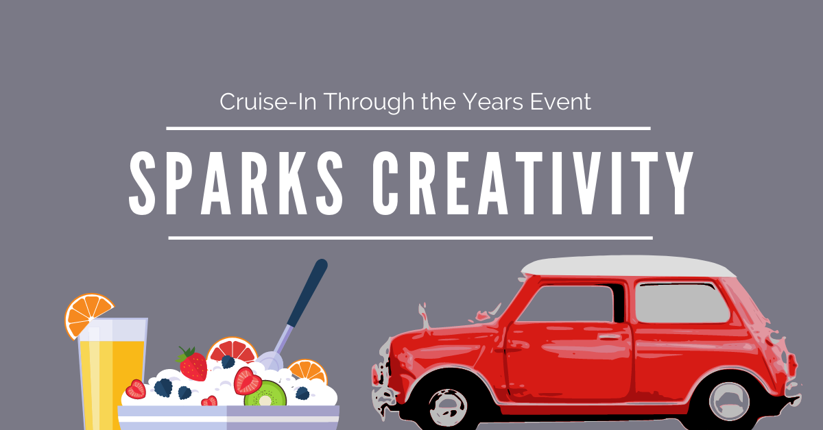 Cruise-In-Through-The-Years-Event-Sparks-Creativity-Blog-Banner