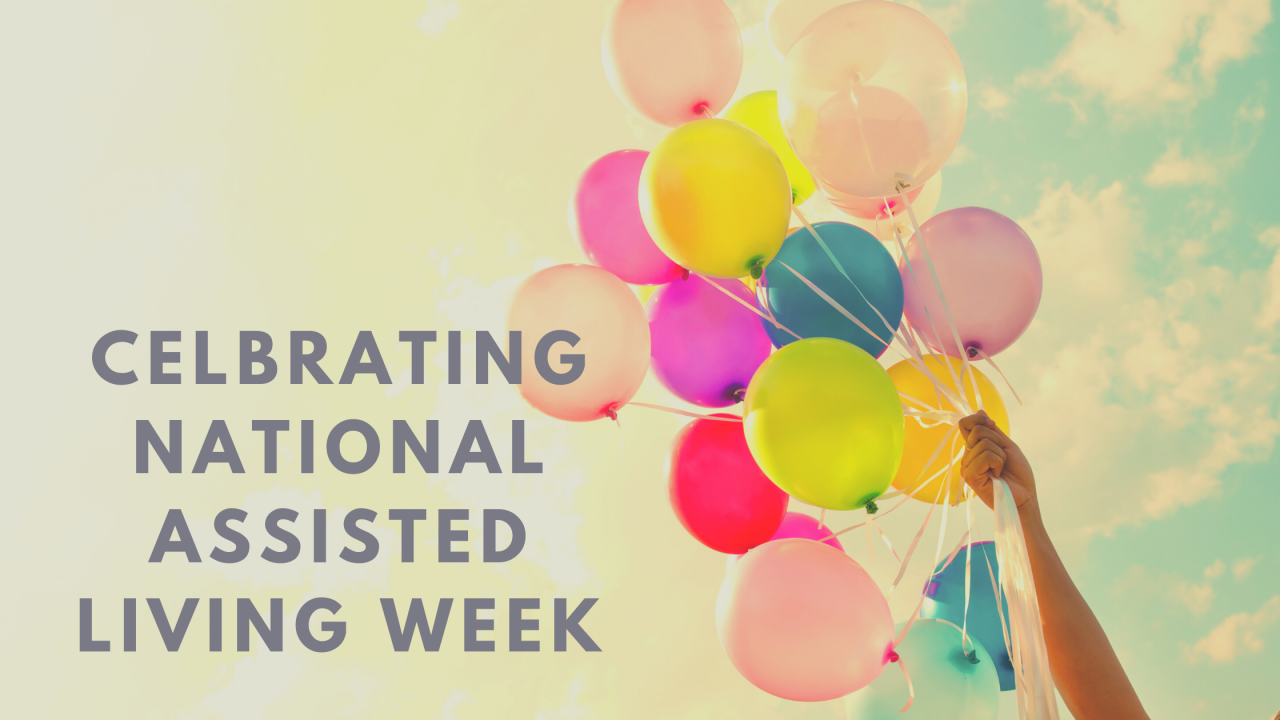 Celbrating-National-Assisted-Living-Week