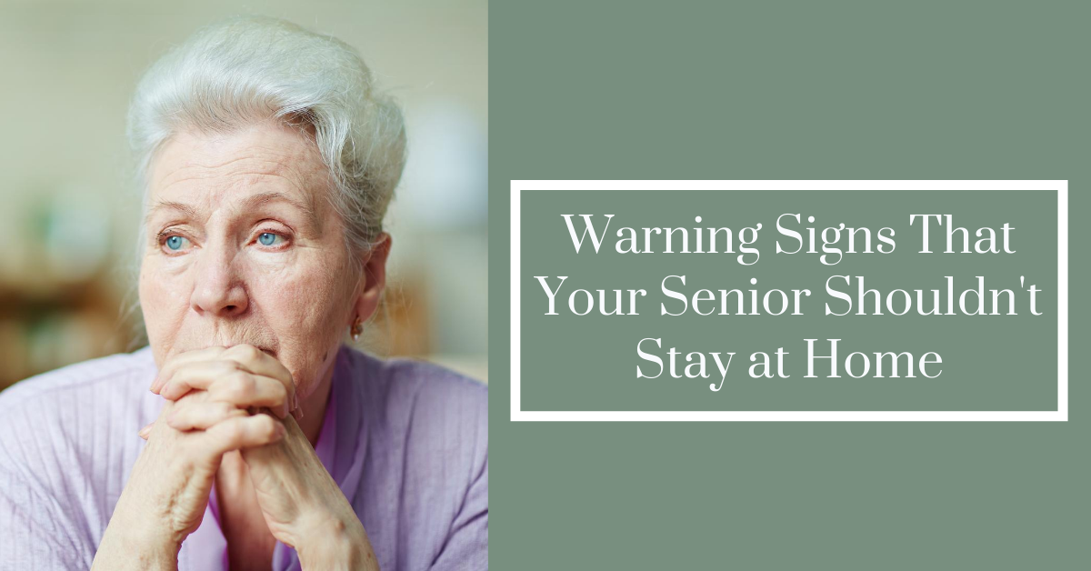 Warning-Signs-That-Your-Senior-Shouldnt-Stay-at-Home-blog-banner